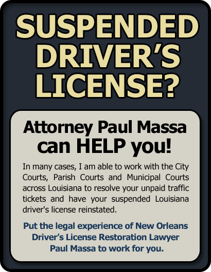 St. Tammany Parish Driver's License Suspension Lawyer/Attorney Paul M. Massa | FREE Consultation