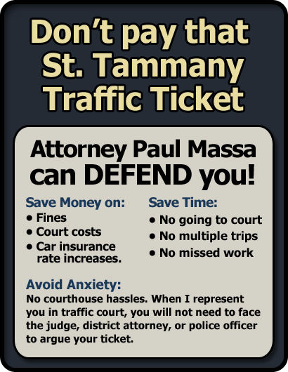 St. Tammany Parish Traffic Ticket Lawyer/Attorney Paul M. Massa | FREE Consultation
