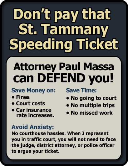 St. Tammany Parish Speeding Ticket Lawyer/Attorney Paul M. Massa | FREE Consultation